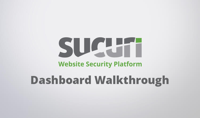 sucuri dashboard walkthrough preview image