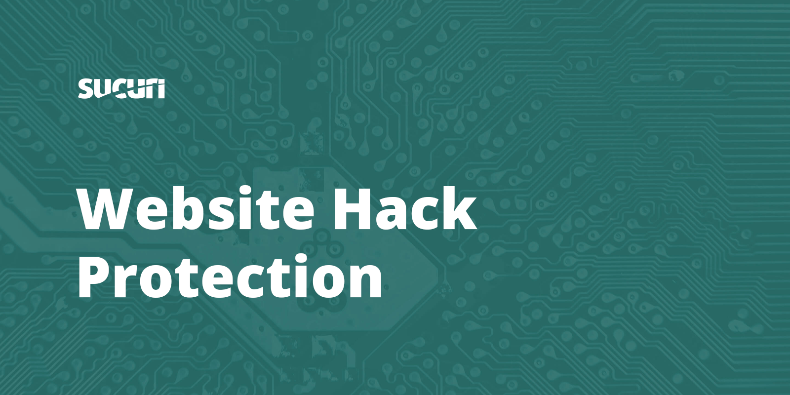 Protect Your Website from Hacks & Attacks | Sucuri