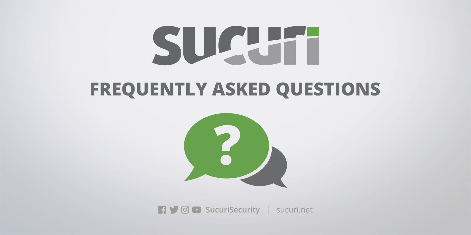 Frequently Asked Questions - FAQ | Sucuri