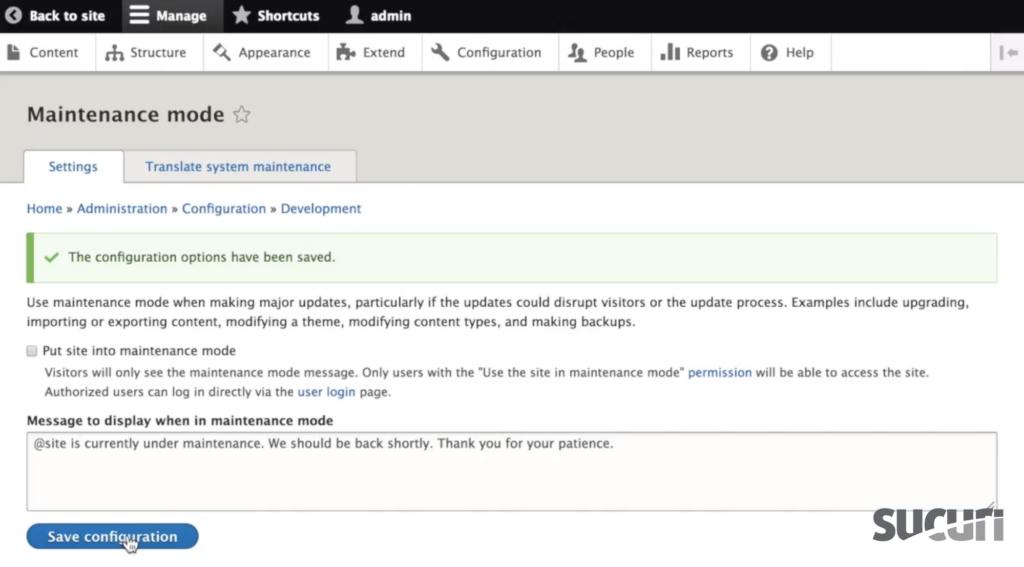 Check the box Put site into maintenance mode - Drupal